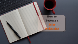 How to become a solar technician