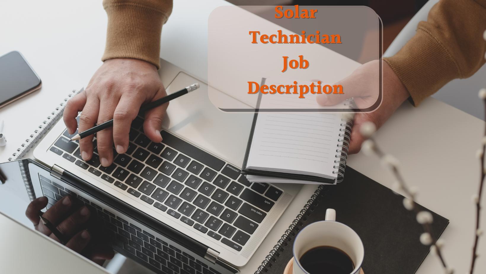 Solar Technician Job Description