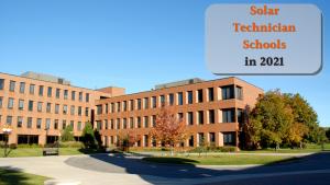 Solar Technician Schools 2021